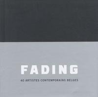 Claire Leblanc - Fading - 40 artistes contemporains belges.