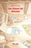 Claire Lebourg - Les trésors de Mousse.