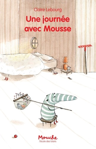 Claire Lebourg - Une journée avec Mousse.