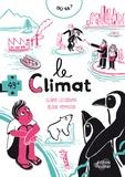 Claire Lecoeuvre - Où va le climat ?.