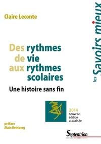 Claire Leconte - Des rythmes de vie aux rythmes scolaires - Une histoire sans fin.