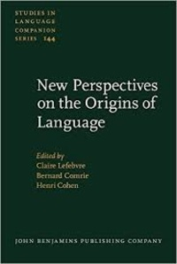 Claire Lefebvre et Bernard Comrie - New Perspectives on the Origins of Language.
