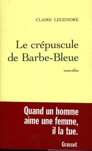 Le crépuscule de Barbe-bleue
