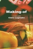 Claire Legendre - Making-of.