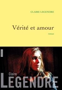 Claire Legendre - Vérité et amour.