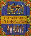 Claire Lelièvre et Jacques Lelièvre - Les énigmes des pharaons.