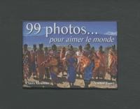 99 photos... pour aimer le monde.pdf
