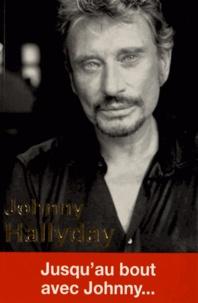 Claire Lescure - Johnny Hallyday - Jusqu'au bout avec Johnny....