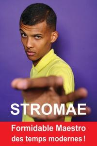 Claire Lescure - Stromae - Formidable Maestro des temps modernes !.