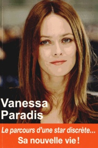 Claire Lescure - Vanessa Paradis - Sa nouvelle vie !.