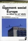Claire Lévy-Vroelant et Christian Tutin - Le logement social en Europe au début du XXIe siècle : la révision générale.