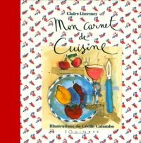 Claire Lhermey - Mon carnet de cuisine.