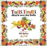 Histoiresdenlire.be Tutti Frutti, dites-le avec des fruits Image