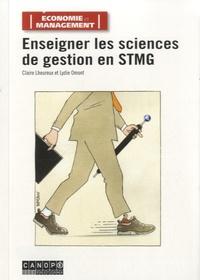 Claire Lheureux et Lydie Omont - Enseigner les sciences de gestion en STMG.