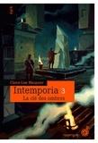 Claire-Lise Marguier - Intemporia Tome 3 : La clé des ombres.