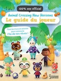 Claire Lister - Animal Crossing New Horizons - Le guide du joueur.