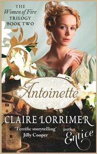 Claire Lorrimer - Antoinette - Number 2 in series.