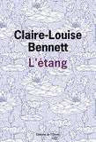 Claire-Louise Bennett - L'étang.