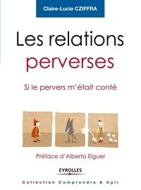 Goodtastepolice.fr Les relations perverses - Si le pervers m'était conté Image