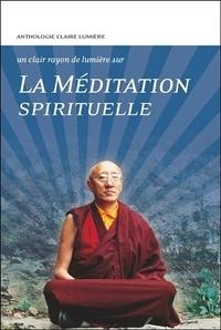 Claire Lumière - La méditation spirituelle.