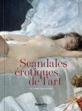 Claire Maingon - Scandales érotiques de l'art.
