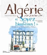 """Claire Marca et Reno Marca - Algérie, """"Soyez les bienvenus !""""."""