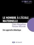 Claire Margolinas et Floriane Wozniak - Le nombre à l'école maternelle - Une approche didactique.