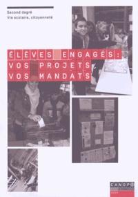 Claire-Marie Toth et Sandrine Menduni - Elèves engagés : vos projets, vos mandats - Seconde degré, vie scolaire, citoyenneté.
