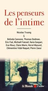 Claire Marin et Eva Illouz - Les penseurs de l'intime.