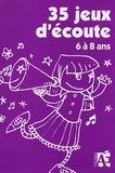 Claire Marot et Marie-Christine Van Hee - 35 jeux d'écoute - Pour développer l'attention des enfants de 6 à 8 ans. 2 CD audio