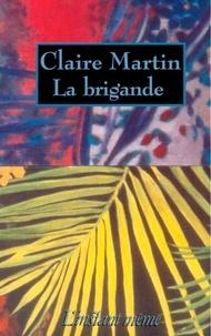 Claire Martin - La brigande.
