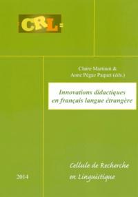 Claire Martinot et Anne Pégaz Paquet - Innovations didactiques en français langue étrangère.