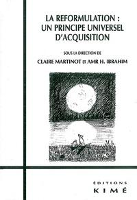 Claire Martinot et Amr-H Ibrahim - La reformulation : un principe universel d'acquisition.