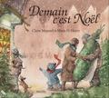 Claire Masurel et Marie-H Henry - Demain c'est Noël.