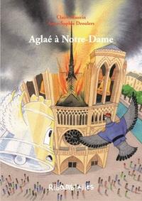 Claire Maurin et Anne-Sophie Droulers - Aglaé à Notre-Dame.