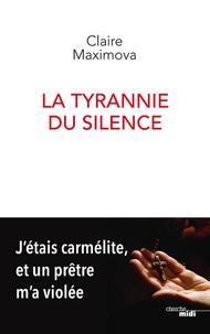 La tyrannie du silence - Jétais carmélite, et un prêtre ma violée.pdf