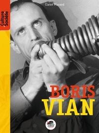 Claire Mazard - Boris Vian.