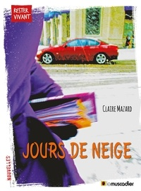 Claire Mazard - Jours de neige.