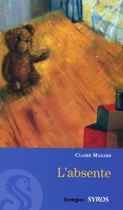 Claire Mazard - L'absente.