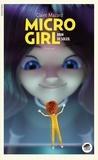 Claire Mazard - Micro Girl Tome 3 : Brin de soleil.