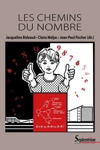 Claire Meljac et Jacqueline Bideaud - Les chemins du nombre.