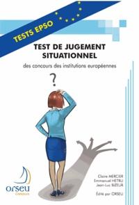 Claire Mercier et Emmanuel Hetru - Test de jugement situationnel des concours des institutions européennes.
