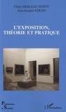Claire Merleau-Ponty et Jean-Jacques Ezrati - L'exposition, théorie et pratique.