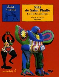 Claire Merleau-Ponty et Nestor Salas - Niki de Saint Phalle - La fée des couleurs.