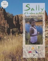 Claire Merleau-Ponty - Sally et le voleur du rêve.