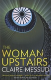 Claire Messud - The Woman Upstairs.