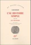 Claire Messud - Une histoire simple suivi de Les chasseurs.