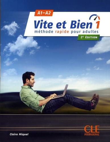 Vite et bien 1. Méthode rapide pour adultes. A1-A2 2e édition -  avec 1 CD audio