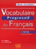 Claire Miquel et Anne Goliot-Lété - Vocabulaire progressif du français intermédiaire. 1 CD audio