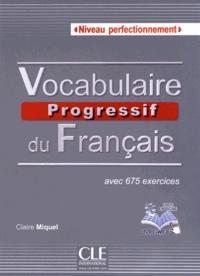 Vocabulaire progressif du français Niveau perfectionnement - Avec 675 exercices.pdf